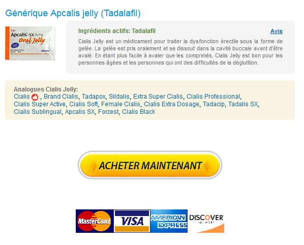 Generique Apcalis jelly / 100% Satisfaction garantie / Sans Ordonnance
