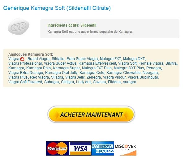 Kamagra Soft 100 mg Achat En Ligne / Pilules génériques en ligne / Courrier Livraison