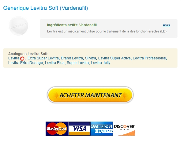 levitra soft Ou Acheter Levitra Soft 20 mg Generique   Avec Prescription   100% Satisfaction garantie