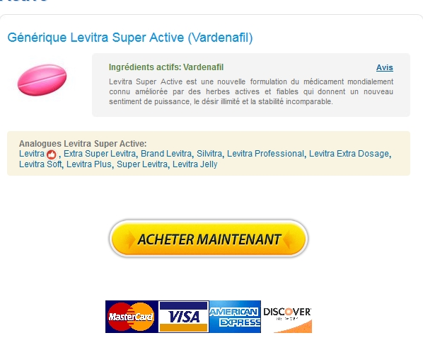 Avec Prescription Commande Levitra Super Active 20 mg France Airmail Expédition