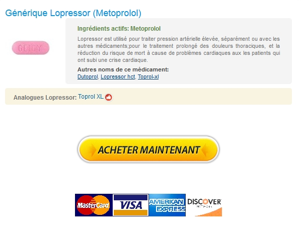 Achat Lopressor Pharmacie Suisse – Pharmacie Approuvé -