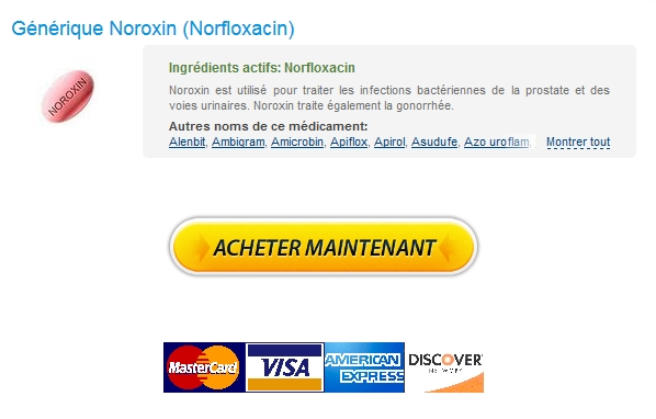 noroxin Commander Du Noroxin 400 mg. Livraison internationale