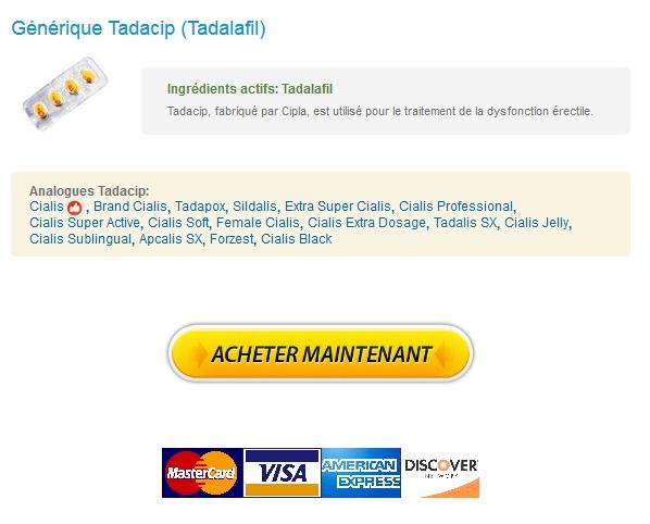 Pas De Pharmacie Rx. Achat Tadacip 10 mg Pas Cher. Expédition rapide