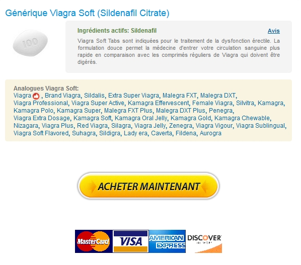 Vente Viagra Soft France 24h Support en ligne