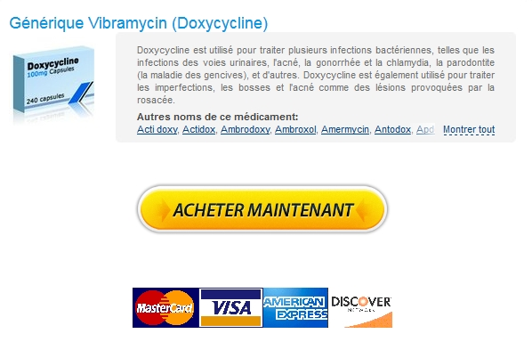 Commande De Vibramycin 100 mg – Les meilleurs médicaments de qualité – Envoie Rapide -