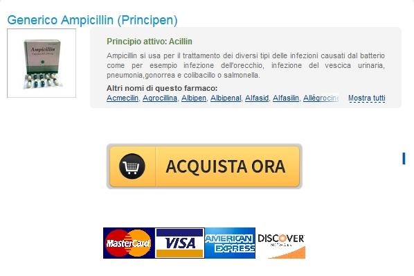 Online Pharmacy Cheap Non Prescritti Ampicillin Principen Sicuro e Anonimo
