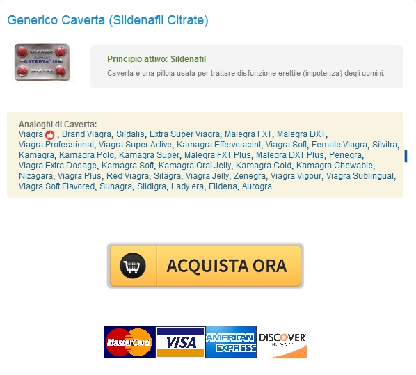 caverta Caverta 100 mg Conveniente Generico. Bonus pillola di ogni ordine. Trusted Online Pharmacy