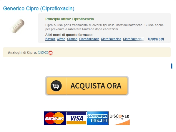 Supporto online 24 ore – Acquistare Ciprofloxacin 500 mg Generico – No Prescription Online Pharmacy