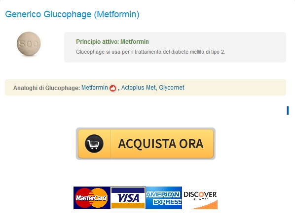 Trusted Online Pharmacy / Dove posso ordinare Glucophage
