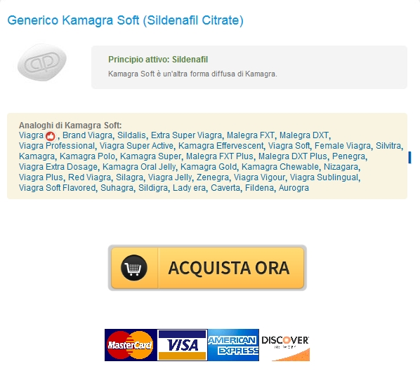 kamagra soft Acquistare Kamagra Soft Sildenafil Citrate Generico In linea / Order Fast & Secured